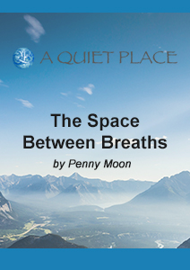 The space between breaths by penny moon
